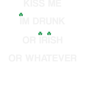 Kiss Me I'm Irish Shirt  by carlosa98