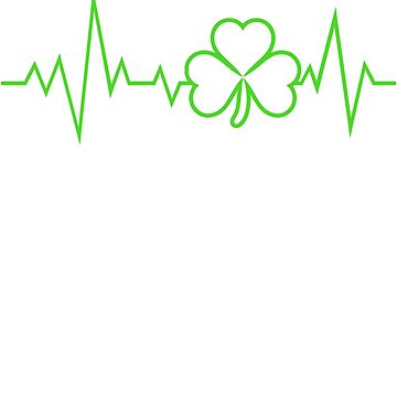 St Patricks Day Heartbeat Shirt for Doctor EMT or Medic by carlosa98