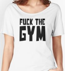 Sport Gym Athlete Negative Lazy Adult Fat Resistance Bodybuilding T-Shirts Women's Relaxed Fit T-Shirt