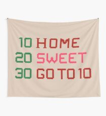 HOME SWEET GOTO 10 Wall Tapestry