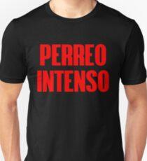 Reggaeton Perreo Intenso Unisex T-Shirt
