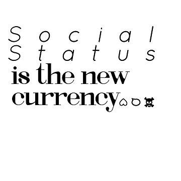 Social Status by MissKellyEwing