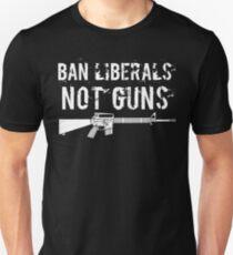 Ban Liberals Not Guns Shirt Unisex T-Shirt