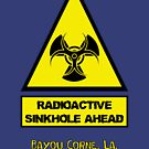 WARNING: Radioactive Sinkhole Ahead! -- Bayou Corne, La. by DILLIGAF