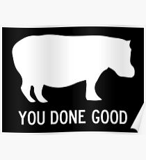 You Done Good Poster