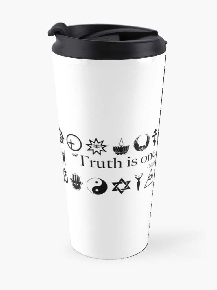 Alternate view of Truth Is One, Paths Are Many - World Religions Travel Mug