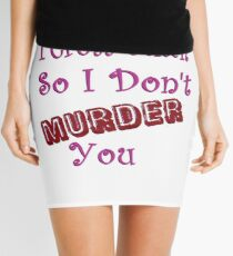 I Cross Stitch So I Don't Murder You Mini Skirt