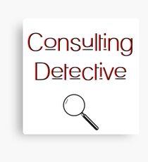 Consulting Detective - Sherlock Holmes - Arthur Conan Doyle  Canvas Print