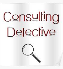 Consulting Detective - Sherlock Holmes - Arthur Conan Doyle  Poster