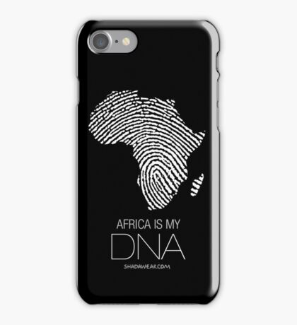 Africa is my DNA (black) iPhone Case/Skin