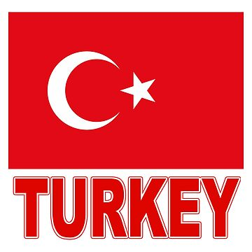 The Pride of Turkey - Turkish Flag Design by Chunga