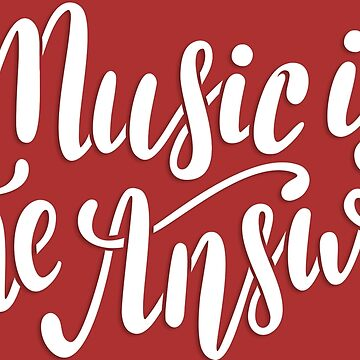 Music is the answer by 2shoes4blues