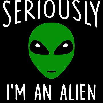 I'm An Alien Green Alien Head UFO by Natalia-Art