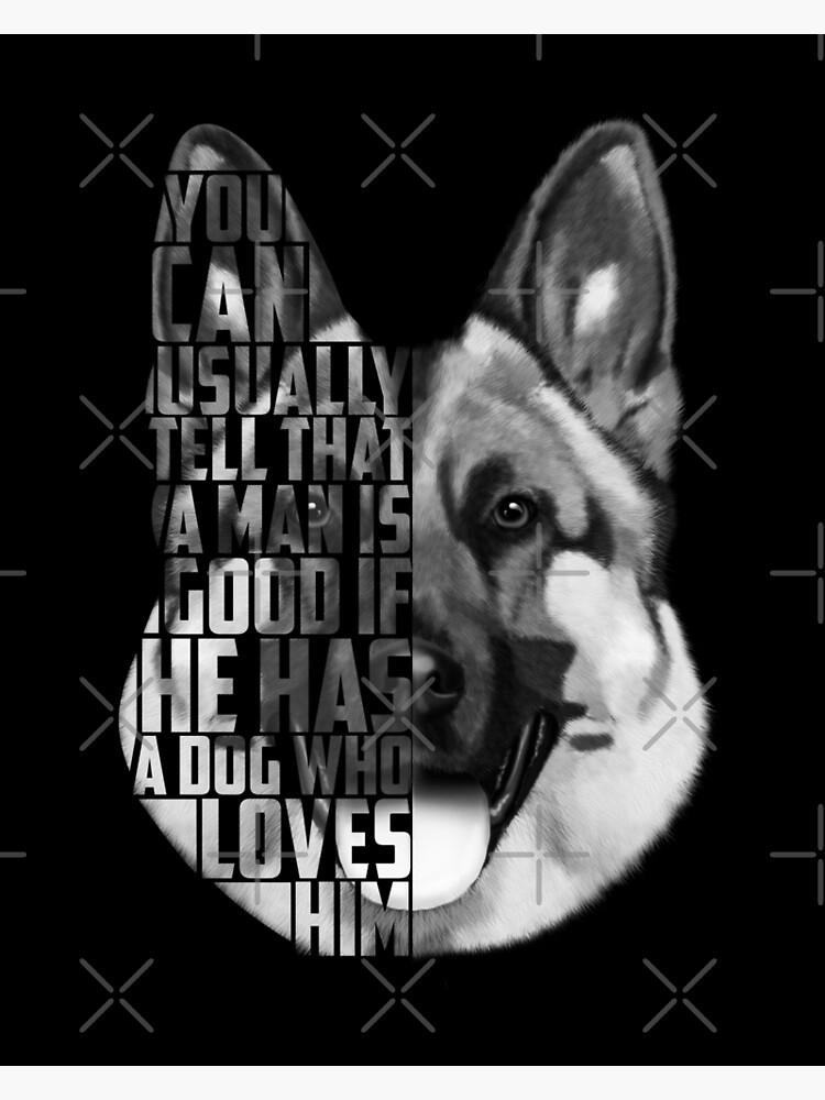 German Shepherd Text Portrait, German Shepherd Art, German Shepherd Quote,  Dog Quotes | Poster