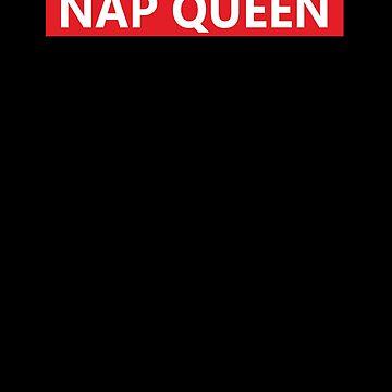 Nap Queen  by overclock360