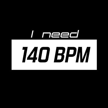 I need 140 BPM by 87project