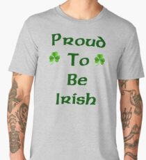 Proud to be irish Men's Premium T-Shirt