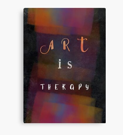 Art is therapy #motivationialquote Canvas Print