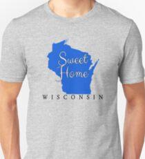 Wisconsin Sweet Home Wisconsin Unisex T-Shirt