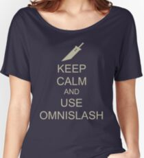 KEEP CALM AND USE OMNISLASH Women's Relaxed Fit T-Shirt