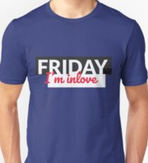 Friday I'm In Love TGIF Weekend Lover Party Everyday Unisex T-Shirt