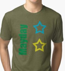 mayday!!! Tri-blend T-Shirt