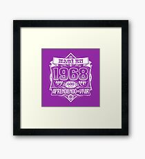 I was born in 1968 Framed Print