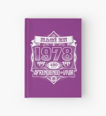 I was born in 1978 Hardcover Journal