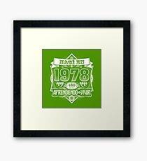 I was born in 1978 Framed Print