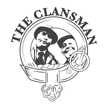 The Clansman Still Game by amymojo