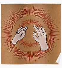 Godspeed Du! Schwarzer Kaiser - Heben Sie Ihre mageren Fäuste wie Antennen in den Himmel Poster