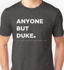 Jeder außer Duke - College Basketball T-Shirt Design Slim Fit T-Shirt
