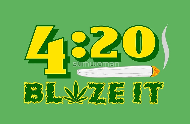 Quot Green 420 Blaze It Hand Rolled Burning Joint Quot Studio