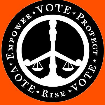 Empower, Protect, Rise, VOTE! by ArtByJPDesigns