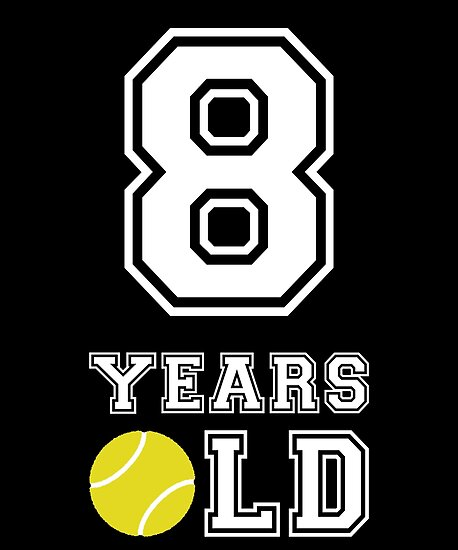 8 Years Old Tennis 8th Birthday Gift By Davdmark