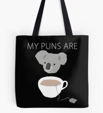 """""""Koala Tea"""" puns Tote Bag"""