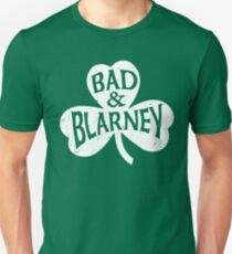 Bad and Blarney 1 Unisex T-Shirt