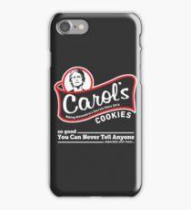 Carol's Cookies. iPhone Case/Skin