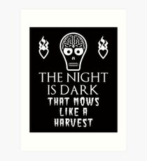 Funny Mashup  - The Night is Dark that Mows Like a Harvest  Art Print