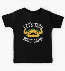 Let's Taco 'Bout Gains Kids Tee
