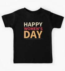 Happy Women's Day Kids Tee
