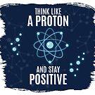 Denk wie ein Proton von DuzeKubki