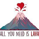 Alles was du brauchst ist Lava von DuzeKubki
