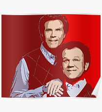 Will Ferrell and John c Reilly Poster