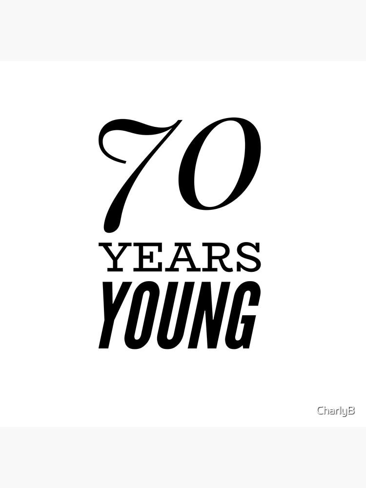 70 años joven de CharlyB