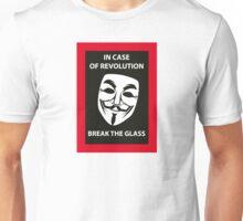Revolution emergency, break the glass Unisex T-Shirt