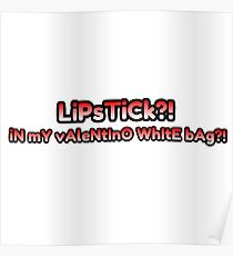 Lipstick in My Valentino White Bag ! Poster e079b5882aa5d