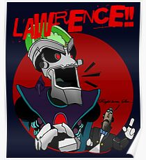 LAWRENCE!! Poster