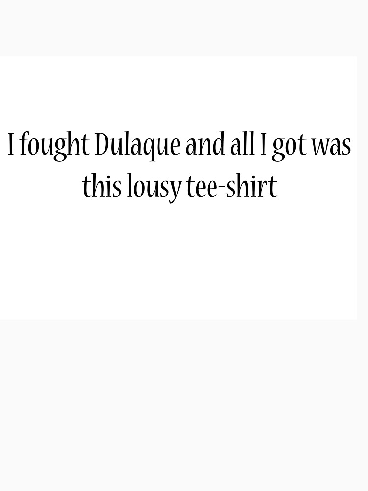 I Fought Dulaque by ashley94