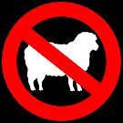 .No Sheep! No Sheeple! Wake up sheeple! by 321Outright
